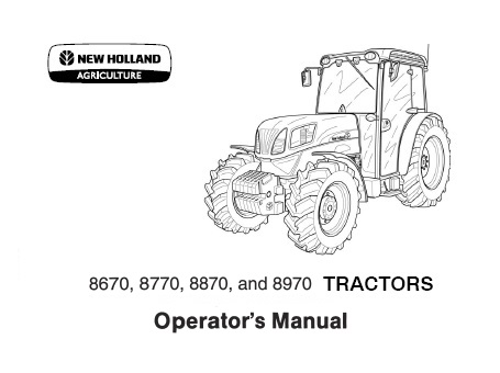 New Holland 8670 8770 8870 8970 Tractors Operator Manual