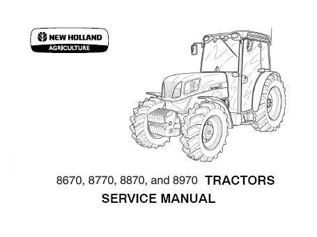 New Holland 8670(A) ,8770(A) ,8870(A) ,8970(A) Tractors