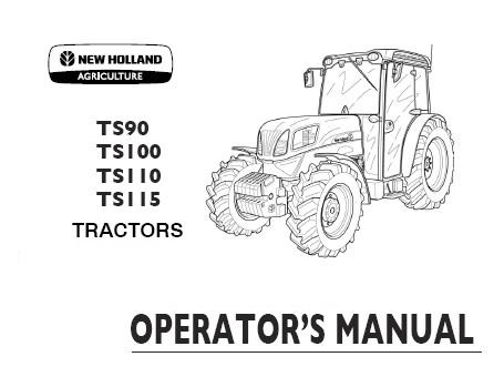 New Holland TS90 , TS100 , TS110 , TS115 Tractors Operator