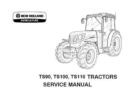 New Holland TS90 , TS100 , TS110 Tractors Service Repair