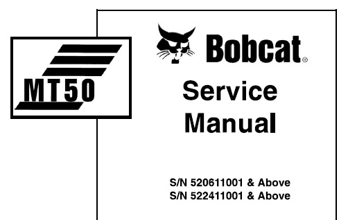 Bobcat MT50 Mini Track Loader Service Repair Manual (S/N