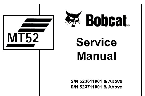Bobcat MT52 Mini Track Loader Service Repair Manual (S/N