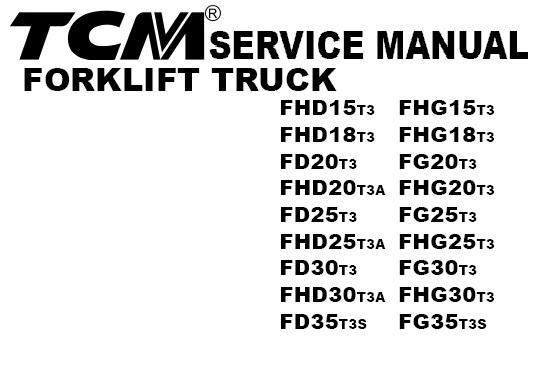 TCM Forklift Truck FHD15T3 FHD18T3 FD20T3 FHD20T3A FD25T3