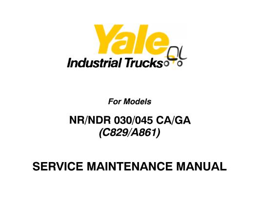 Yale (C829, A861) NR 030, NR 045, NR CA, NR GA, NDR 030
