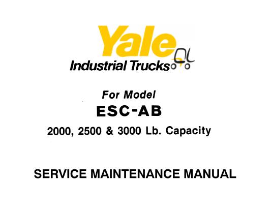 Yale ESC020AB, ESC025AB, ESC030AB Lift Truck Service