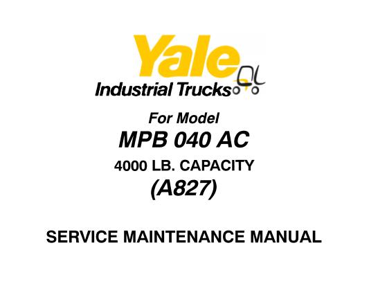 Yale MPB 040 AC (A827) Lift Truck Service Maintenance