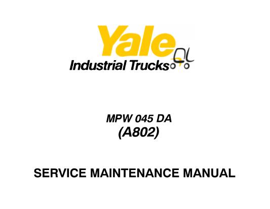 Yale MPW 045 DA (A802) Lift Truck Service Maintenance