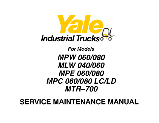 Yale MPW 060-080, MLW 040-060, MPE 060-080, MPC 060-080LC