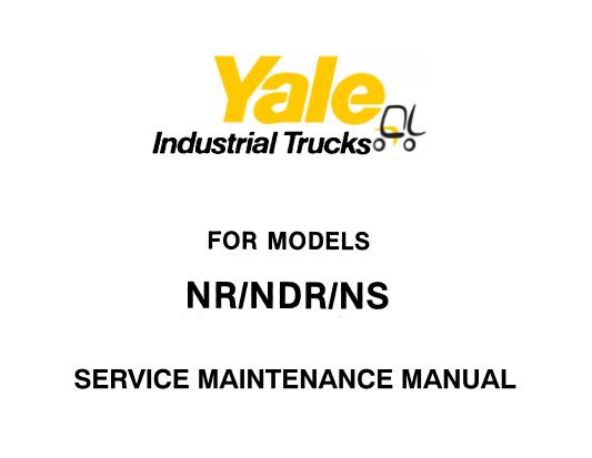 Yale NR, NDR, NS 030 , 035 , 040 , 045 Lift Truck Service