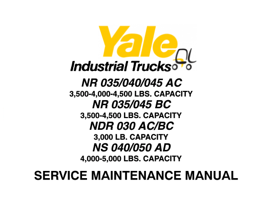 Yale NR035-040-045AC, NR035-045BC, NDR030AC-BC, NS 040