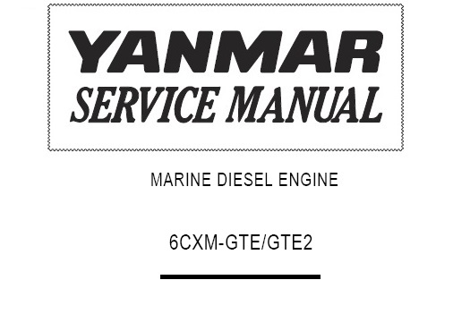 Yanmar Marine Diesel Engine 6CXM-GTE, 6CXM-GTE2 Service