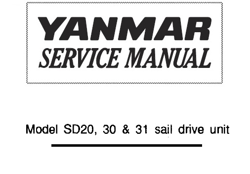 Yanmar Sail Drive Unit SD20, SD30, SD31 Service Repair