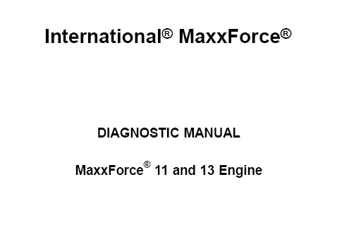 Navistar MaxxForce 11 And 13 Engine Diagnostic Manual