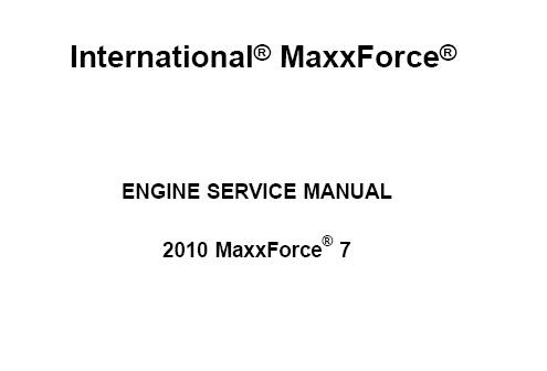 2010 Navistar MaxxForce 7 Engine Service Repair Manual