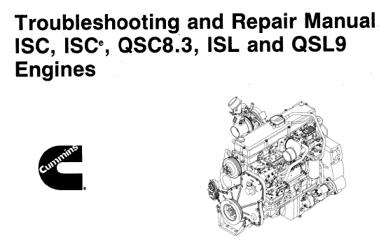 Cummins ISC , QSC8.3 , ISL and QSL9 Engines Service Repair