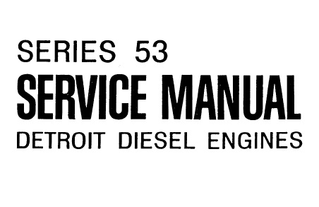 Detroit Series 53 Diesel Engines Service Repair Manual