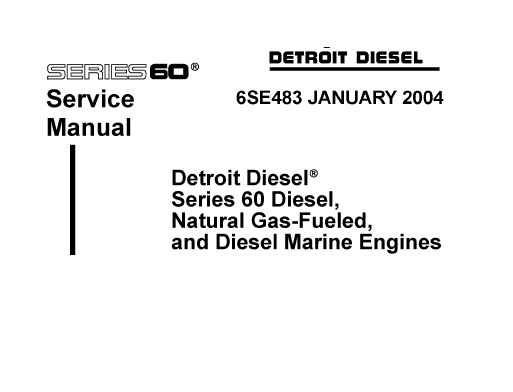 Detroit Series 60 Diesel , Nature Gas-Fueled and Diesel