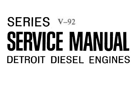 Detroit Series 92 Detroit Diesel Engines Service Repair
