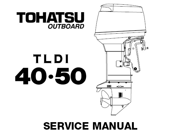 Tohatsu TLDI 40 ,50 Outboards Service Repair Manual