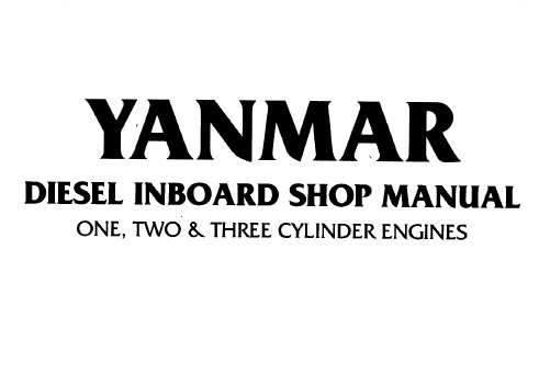 Yanmar Diesel INBOARD ONE, TWO & THREE CYLINDER Engines
