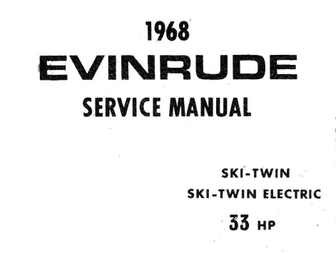 1968 Evinrude 33 HP SKI-TWIN ELECTRIC Outboards Service