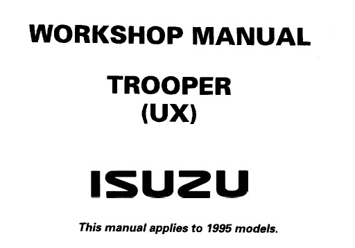 1995 ISUZU TROOPER UX Service Repair Workshop Manual