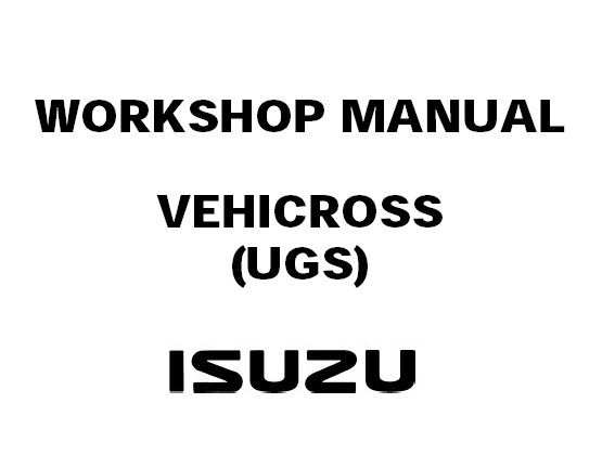 2000 ISUZU VEHICROSS (UGS) Service Repair Manual