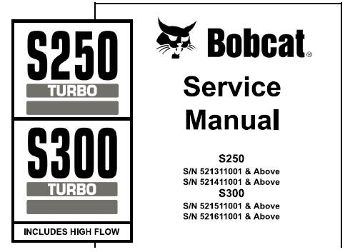 Bobcat S250 Turbo, S300 Turbo Skid