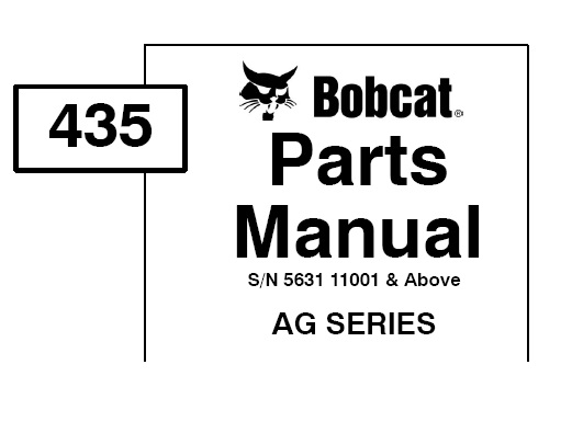 Bobcat 435 (AG Series) MINI EXCAVATOR Parts Manual (SN