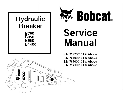 Bobcat B700 B850 B950 B1400 Hydraulic Breaker Service