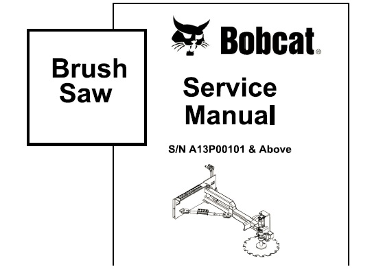Bobcat Brush Saw Service Repair Manual