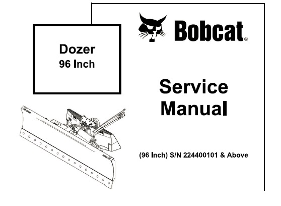 Bobcat Dozer (96 Inch) Service Repair Manual (S/N