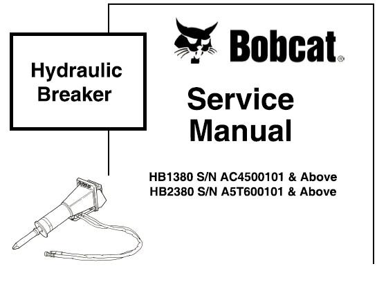 Bobcat HB1380 HB2380 Hydraulic Breaker Service Repair