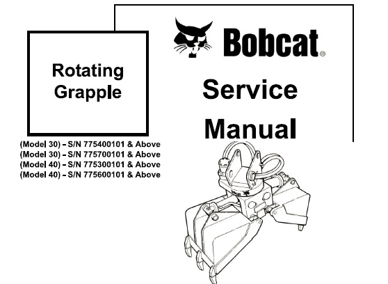 Bobcat Rotating Grapple Service Repair Manual