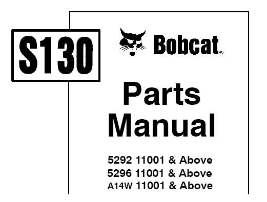 Bobcat S130 Skid Steer Loader Parts Manual