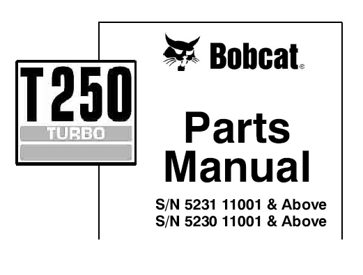 Bobcat T250 Turbo Compact Track Loader Parts Manual (S/N