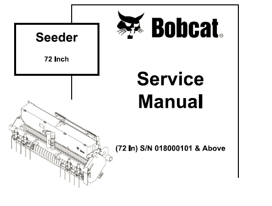 Bobcat 72 Inch Seeder Workshop Service Repair Manual