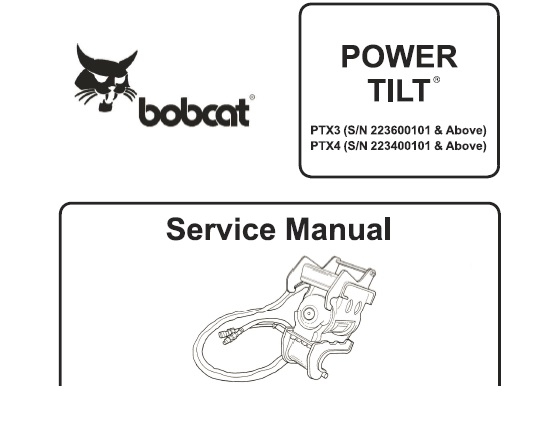 Bobcat PTX3 PTX4 Power Tilt Workshop Service Repair Manual