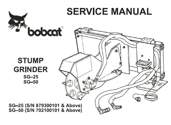 Bobcat SG25 SG50 Stump Grinder Service Repair Manual
