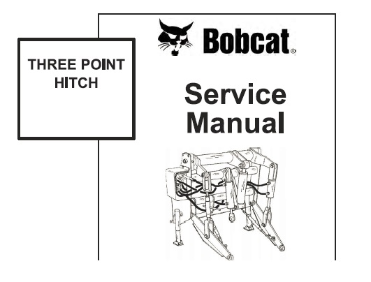 Bobcat Three Point Hitch Service Repair Manual