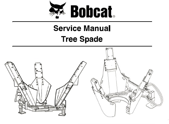 Bobcat Tree Spade Service Repair Manual
