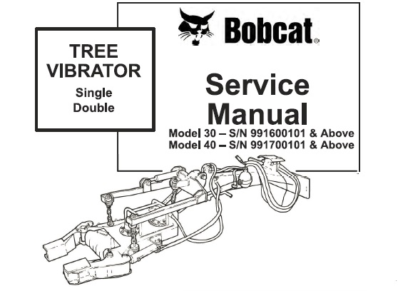 Bobcat Tree Vibrator Service Repair Manual