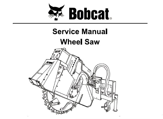 Bobcat WS18 WS24 Wheel Saw Service Repair Manual