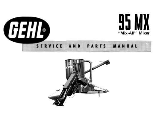 GEHL 95MX Mix-All Mixer Service and Parts Manual