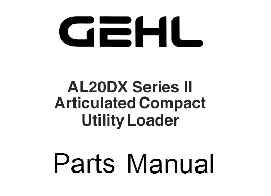 GEHL AL20DX Series II Articulated Compact Utility Loader