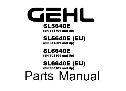 GEHL SL5640E, SL5640E (EU), SL6640E, SL6640E (EU) Skid