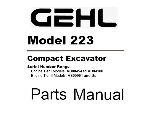 Gehl 223 Mini Compact Excavator Parts Manual