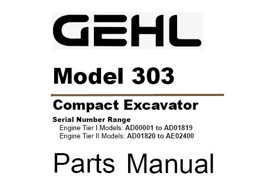 Gehl 303 Compact Excavator Parts Manual (918038)