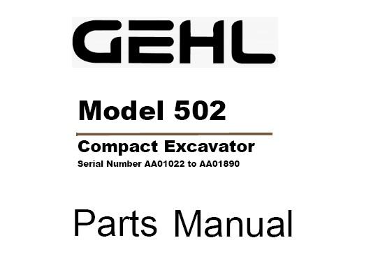 Gehl 502 Compact Excavator Parts Manual (908542)