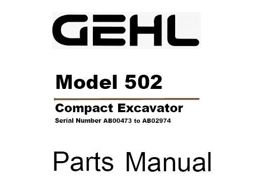 Gehl 502 Compact Excavator Parts Manual (918040)